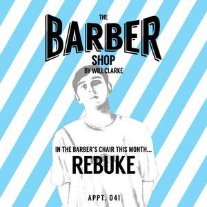 The Barber Shop By Will Clarke 041 (REBUKE)