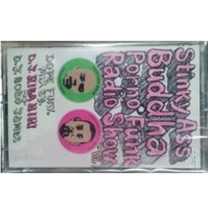 DJ Hibahihi & DJ Bobo James - Stinky Ass Buddha Porno Funk Radio Show Vol.1 a-side