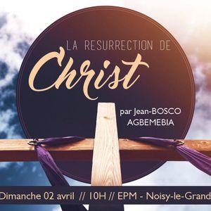 Les preuves et la puissance de la résurrection