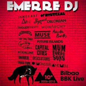 BBK LIVE 2015 MIX (EMERRE DJ)