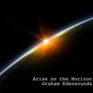 Graham Edensounds- Arise On The Horizon