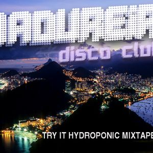 Try It Hydroponic Mixtape #1