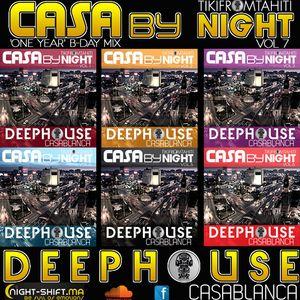 Tikimix Podcast  CASA by NIGHT vol7  B-Day Mix 'One Year'