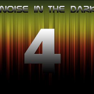 Noise in The Dark 4