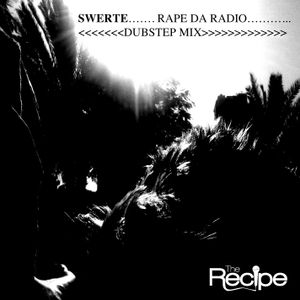 Swerte's Rape da Radio Dubstep Mix