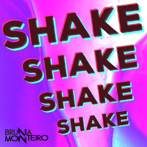 House Mix #1 • Shake Shake Shake • Dj Bruna Monteiro