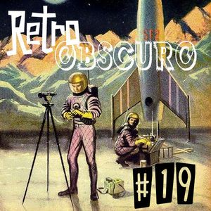 """Retro Obscuro #19 """"Songs In The Key Of Johnny"""""""