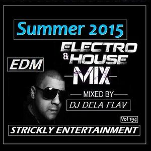 2015-Dj Dela Flav Summer EDM Mix Vol 195