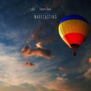 French Skies – WaveCasting 076