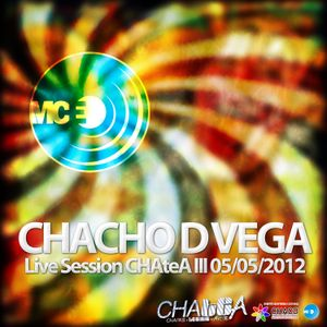 Chacho D Vega @ CHAteA III! (MCE Party!) [2012.05.05]