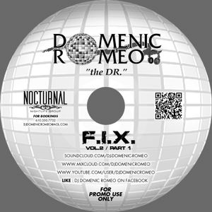 F.I.X. Vol.2 Part #1 - DJ Domenic Romeo - Live @ Icandy - Feb. 2013