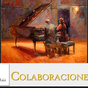Canto Y Raiz #27 - Colaboraciones