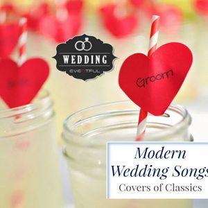 MODERN WEDDING COVERS SONGS 2016 - HOW SWEET IT IS.