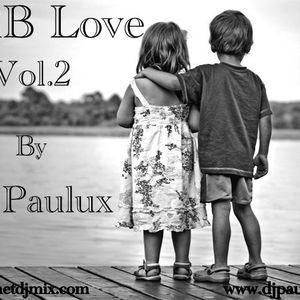 RnB Love Vol.2 by djpaulux