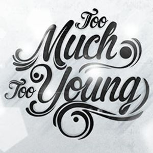 DJ Gizeh - Too Much Too Young #1 Promo