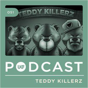 UKF Music Podcast #51 - Teddy Killerz