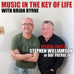 Music in the Key of Life w/Brian Byrne, 11 Aug 2017, feat. Stephen Williamson