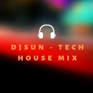 DJSun - Tech House mix 4