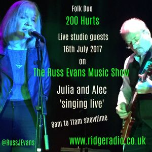 Russ Evans Breakfast Show 16th July 2017 with 200 Hurts