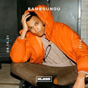 XLR8R Podcast 713: Bambounou