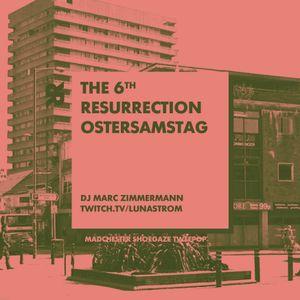 The 6th Resurrection - April 2021
