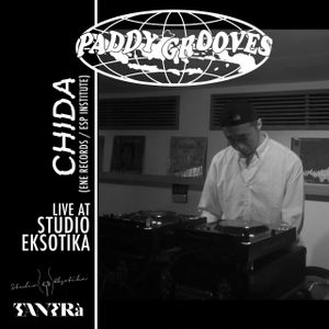 CHIDA (ENE RECORDS/ESP INSTITUTE)  LIVE AT STUDIO EKSOTIKA MIX FOR PADDY GROOVES