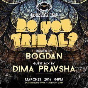 Bogdan-DO YOU TRIBAL on TM-radio.com  March 2016 Episode 025