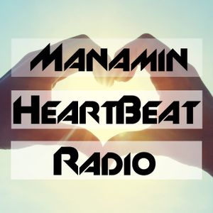 Manamin's Heartbeat Radio Episode 001