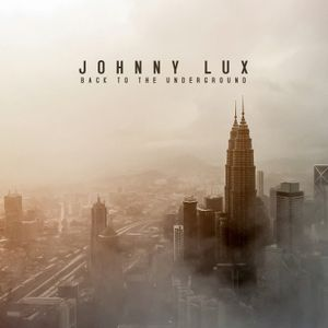 Johnny Lux - Back To The Underground (Portugal)