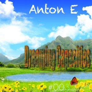 Anton E - Dreaming capacities 003 (March 2014)