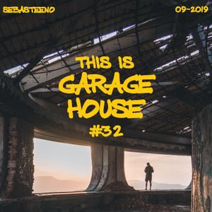 This Is GARAGE HOUSE #32 - Deepness Is Served - 09-2019
