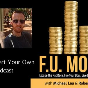 04: How We Launched Our Podcast In Under 30 Days and How You Can Do It Too!