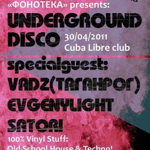 Vadz @ Underground Disco, Cuba Libre, Rostov-on-Don, 30 apr 2011
