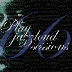 playjazzloud sessions vol. 66