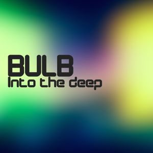 Bulb - Into the deep mix