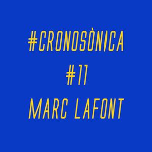 CRONOSONICA amb Marc Lafont
