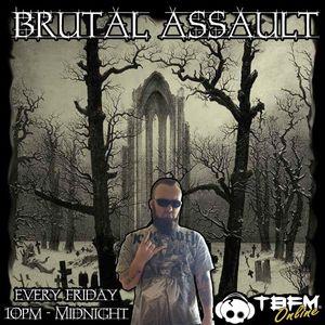 Brutal Assault 26th June