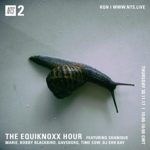 Equiknoxx w/ DJ Ehh Kay - 30th November 2017