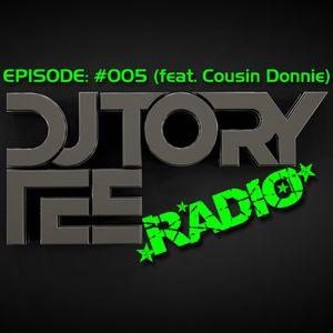 DJ TORY TEE RADIO - EPISODE #005 - COUSIN DONNIE