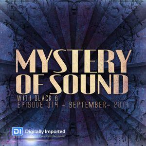 Black 8 - Mystery Of Sound - Episode 014 - September - 2014 @DI.FM