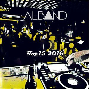 Dj Alband -  Top15 2016