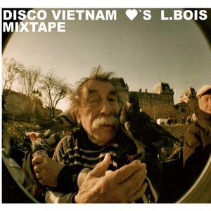 Disco Vietnam <3 L.Bois MIX