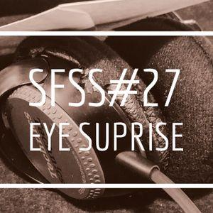 SFSS#27 Eye Suprise