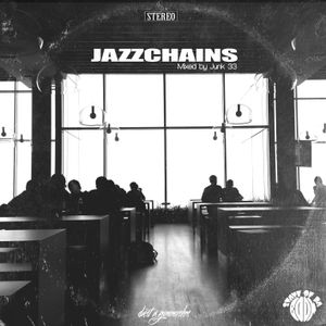 Junk 33 - JazzChains (Instrumental Mix)