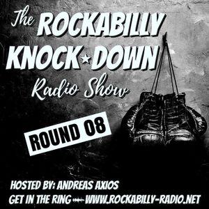 Rockabilly Knock Down- Round 08- Hosted by Andreas Axios (03.07.2017)