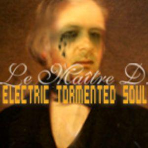 Le Maître D. - Electric Tormented Soul