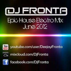 Epic House Electro Mix June 2012