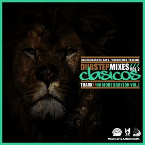Dubstep Mixes Clásicos Vol.2 / No More Babylon Vol.1