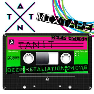 Tanit mixtape Deep retaliation 240116