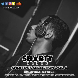 Shortys Selection Vol 4 - HIP HOP & R'N'B | U.S TO U.K